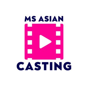 MS ASIAN CASTING